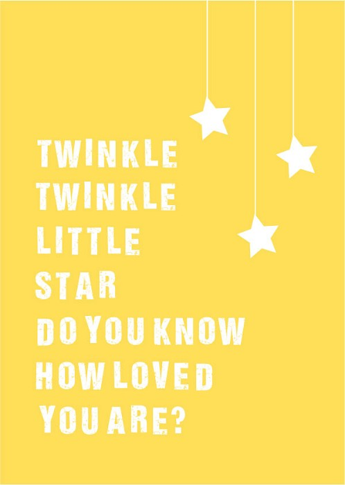 Twinkle twinkle little star, do you know how loved you are Art Print ...