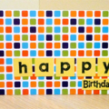 Happy Birthday card - great for Dad, male, boys, brother or kids!