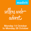 Madeit Seller Advertising Spot: 14 days Monday 14 October to Monday 28 October