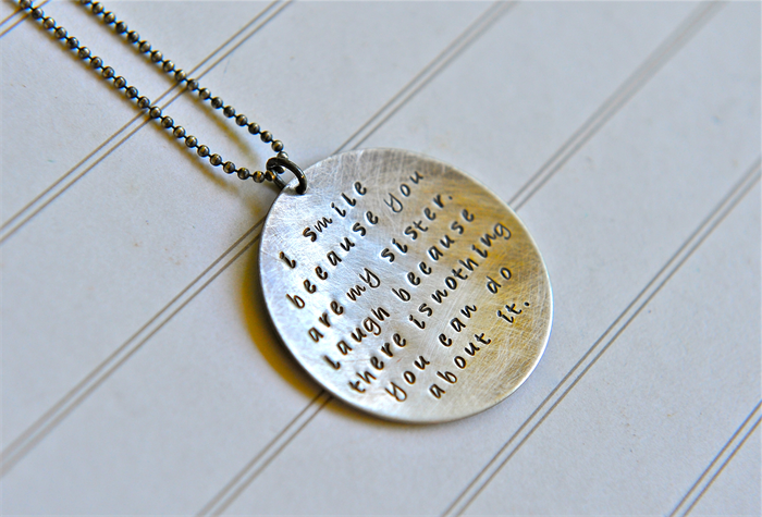 Sister Gift Hand Stamped Necklace Quote Jewelry Sterling
