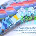 3 for $20 - handkerchiefs for kids