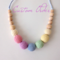 Baby Alyssa custom Mama Necklace - crocheted teething necklace