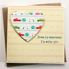 Love card | Home is wherever I'm with you | Anniversary Valentine's Day