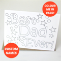 Colour in Custom card for him colouring Happy Birthday Father's Day Dad Daddy