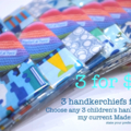 3 for $22 - handkerchiefs for children - choose your own bulk buy