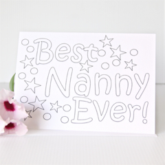 Best Nanny Colouring In Card, Mother's Day Card, For Her, Birthday Card, Nan