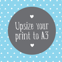 Upgrade your A4 print to A3 size!