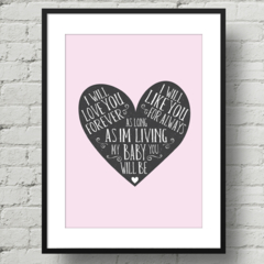 A4 Nursery Art Print - My Baby you will be - Pink - For Baby or Childrens Room