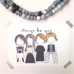 Always Be You Illustration Print. 