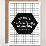 'Ridiculously Amazing' greeting card
