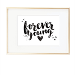 """""""Forever Young"""" Wall Print"""