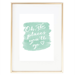 """Oh, the places you'll go""