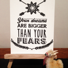 Your Dream are Bigger than your fears Mini Canvas