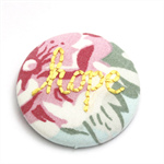 Hope Embroidered Brooch  on Vintage Floral Cotton- Encourage & Inspire