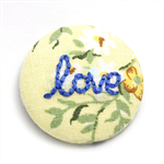 Love Embroidered Brooch  on Vintage Floral Cotton- Encourage & Inspire