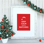 Keep Calm Santa is Watching Print-Great Christmas Gift!