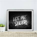 Let Me Sleep Print