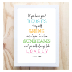 A4 Roald Dahl Quote 'If you have good thoughts' Illustration Art Print Poster