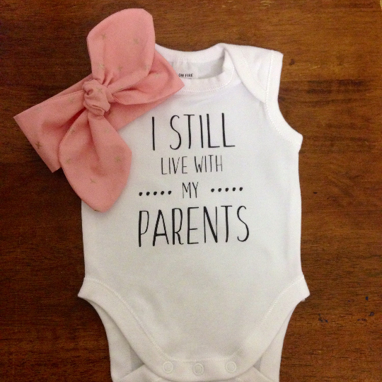 Image result for i still live with my parents onesie