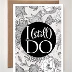 'I (still) DO' - Greeting card Valentines Day