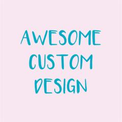 Custom Design for Claire