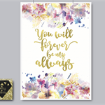 Watercolour Gold Foil Print / Love Quote / Romantic Flower Print