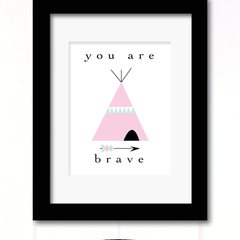 you are brave print pink