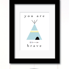 you are brave print blue