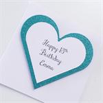 Happy birthday ANY AGE teal aqua glitter heart girl friend her card