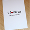 I love us - All Day Every Day Anniversary Card