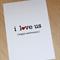 I love us - Anniversary Card