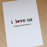 I love us - Anniversary Card