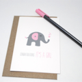 Baby Girl Card, Grey and Pink Elephant Card, It's a Girl Card, BBYGRL033