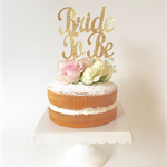 Gold Glitter 'Bride to Be' Cake Topper, Bridal Shower Cake Topper Decoration