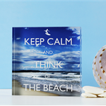 Keep Calm and Think of the Beach - Acrylic Block