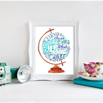 A4 Everyone wants to change the world - Typography Vintage Globe Blue Green