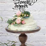 Love Me Forever – Axrylic Wedding Cake Topper - Made in Melbourne