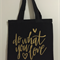"Canvas Tote - Shopping - ""Do What You Love"" - Free Postage"