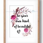 BE YOUR OWN KIND OF BEAUTIFUL wreath home decor DIGITAL print wall art