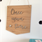 Once Upon  A Time Wooden Bamboo Door / Wall hanging