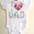 Fathers Day Gift Baby Outfit. All Onesie Sizes Available