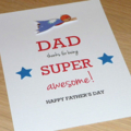 Happy Birthday OR Father's Day card - super awesome dad