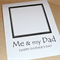 Father's Day Card - Me & my Dad - Draw your own picture!