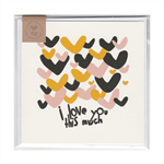 I LOVE YOU THIS MUCH - MINI CARD