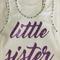 """Baby Singlet, White, Size 0, """"Little Sister"""""""