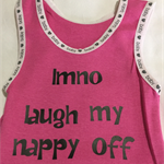 "Baby Singlet, Hot Pink, Size 0 ""LMNO - Laugh my nappy off"""