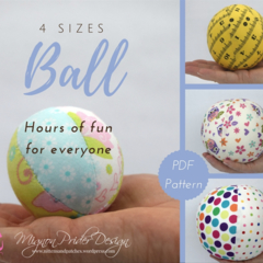 Fabric Ball Sewing Pattern - 4 sizes ~  Children's Soft Toy