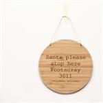 Santa Custom Please Stop Here sign personalised Bamboo Home Christmas