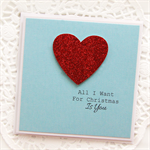 All l want for Christmas is you card love heart glitter red husband wife
