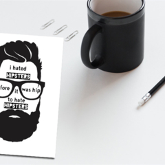 Funny Greeting Card // Card for him // Mens birthday card // Hipster Hater